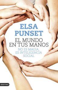 El mundo en tus manos: No es magia, es inteligencia social – Elsa Punset [ePub & Kindle]