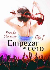 Empezar de cero (Rain nº 1) – Brenda Simmons [ePub & Kindle]