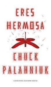 Eres hermosa – Chuck Palahniuk [ePub & Kindle]