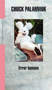 Error humano – Chuck Palahniuk [ePub & Kindle]