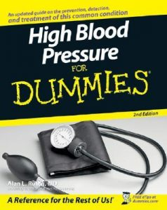 High Blood Pressure for Dummies (2nd Edition) – Alan L. Rubin [PDF] [English]