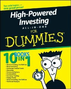 High-Powered Investing ALL-IN-ONE for Dummies – Amine Bouchentouf, Brian Dolan, Joe Duarte, Mark Galant, Ann C. Logue, Paul Mladjenovic, Kerry Pechter, Barbara Rockefeller, Peter J. Sander, Russell Wild [PDF] [English]