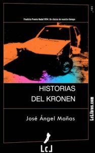 Historias del Kronen – José Ángel Mañas [ePub & Kindle]