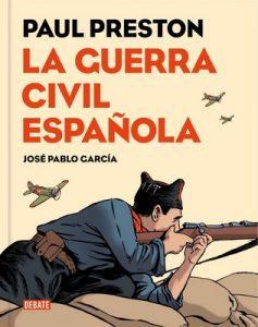 La Guerra Civil española (versión gráfica) – Paul Preston, José Pablo García [ePub & Kindle]