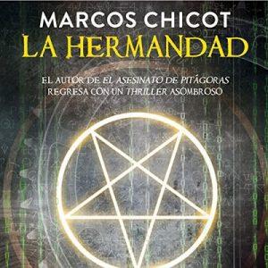 La Hermandad – Marcos Chicot [Narrado por Juan Magraner] [Audiolibro] [Completo] [Español]