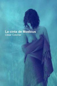 La cinta de Moebius – César Cólomer [ePub & Kindle]