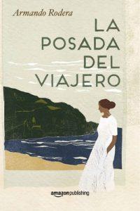 La posada del viajero – Armando Rodera [ePub & Kindle]