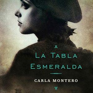 La tabla esmeralda – Carla Montero Maglano [Narrado por Bea Rebollo Crespo] [Audiolibro] [Español] [Completo]