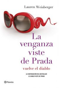 La venganza viste de Prada – Lauren Weisberger [ePub & Kindle]