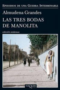 Las tres bodas de Manolita – Almudena Grandes [ePub & Kindle]