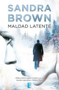 Maldad latente – Sandra Brown [ePub & Kindle]
