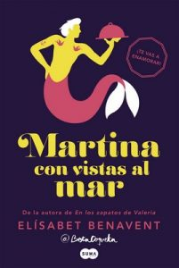 Martina con vistas al mar (Horizonte Martina 1) – Elísabet Benavent [ePub & Kindle]