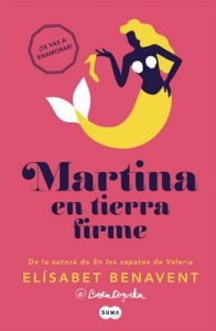 Martina en tierra firme (Horizonte Martina 2) – Elísabet Benavent [ePub & Kindle]