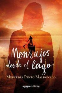 Mensajes desde el lago – Mercedes Pinto Maldonado [ePub & Kindle]
