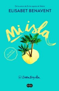 Mi isla – Elísabet Benavent [ePub & Kindle]