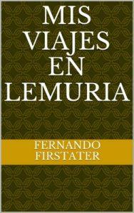 Mis viajes en Lemuria (Saga de Z) – Fernando Firstater [ePub & Kindle]