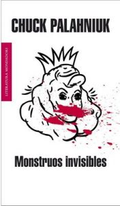 Monstruos invisibles – Chuck Palahniuk [ePub & Kindle]