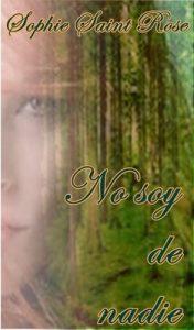 No soy de nadie – Sophie Saint Rose [ePub & Kindle]