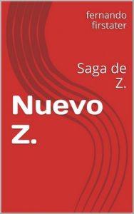 Nuevo Z.: Saga de Z. – Fernando Firstater [ePub & Kindle]