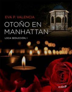 Otoño en Manhattan (Loca seducción #1) – Eva P. Valencia [ePub & Kindle]