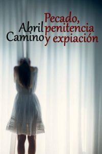 Pecado, penitencia y expiación – Abril Camino [ePub & Kindle]