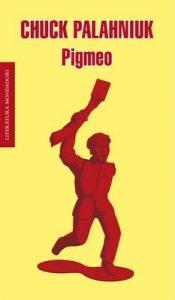 Pigmeo – Chuck Palahniuk [ePub & Kindle]