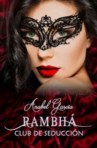 Rambhá: Club de seducción – Anabel García [ePub & Kindle]