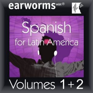 Rapid Spanish (Latin American): Volumes 1 & 2 – earworms Learning [Narrador por Marlon Lodge] [Audiolibro] [Español] [Completo]