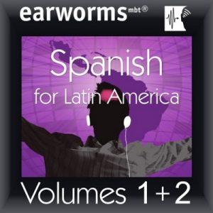 Rapid Spanish (Latin American): Volumes 1 & 2 – earworms Learning [Narrador por Marlon Lodge] [Audiolibro] [Español] [Completo]