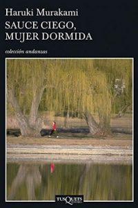Sauce ciego, mujer dormida – Haruki Murakami [ePub & Kindle]