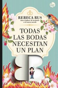 Todas las bodas necesitan un plan B – Rebeca Rus [ePub & Kindle]