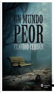 Un mundo peor – Claudio Cerdán [ePub & Kindle]