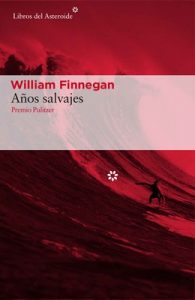 Años Salvajes – William Finnegan [ePub & Kindle]