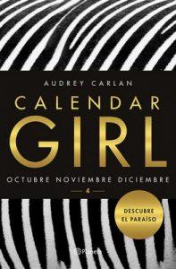 Calendar Girl 4: Octubre. Noviembre. Diciembre – Audrey Carlan [ePub & Kindle]