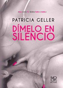 Dímelo en silencio – Patricia Geller [ePub & Kindle]