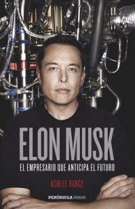 Elon Musk: El empresario que anticipa el futuro – Ashlee Vance [ePub & Kindle]