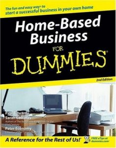 Home-Based Business for Dummies (2nd Edition) – Paul Edwards, Sarah Edwards, Peter Economy [PDF] [English]