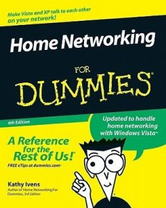 Home Networking for Dummies (4th Edition) – Kathy Ivens [PDF] [English]
