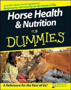 Horse Health & Nutrition for Dummies – Audrey Pavia, Kate Gentry-Running [PDF] [English]