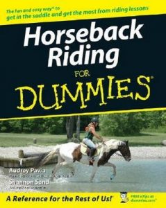 Horseback Riding for Dummies – Audrey Pavia, Shannon Sand [PDF] [English]