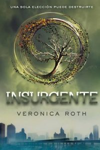 Insurgente – Veronica Roth [ePub & Kindle]