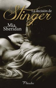 La decisión de Stinger – Mia Sheridan [ePub & Kindle]