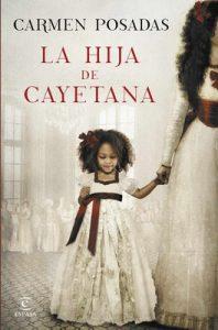 La hija de Cayetana – Carmen Posadas [ePub & Kindle]
