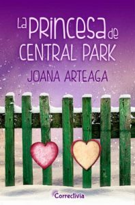 La princesa de Central Park – Joana Arteaga [ePub & Kindle]