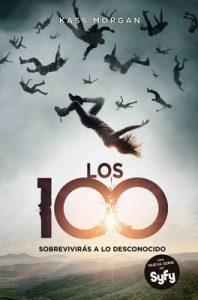 Los 100, sobrevivirás a lo desconocido – Kass Morgan [ePub & Kindle]