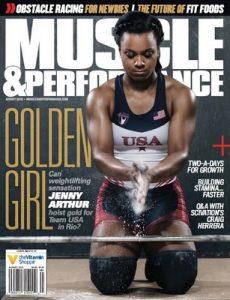 Muscle & Performance Magazine USA – August, 2016 [PDF]