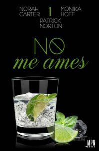 No me ames 1 – Norah Carter [ePub & Kindle]