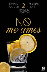 No me ames 2 – Norah Carter [ePub & Kindle]
