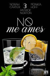 No me ames 3 – Norah Carter [ePub & Kindle]