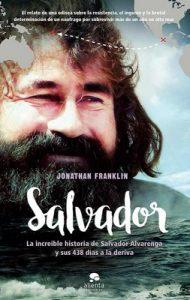 Salvador: La increíble historia de Salvador Alvarenga y sus 438 días a la deriva – Jonathan Franklin [ePub & Kindle]
